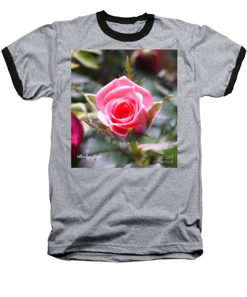 Perfect Rosebud In True Color Baseball T-Shirt by Becky Lupe