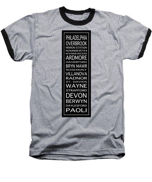 Philadelphia Main Line Train Scroll 2 Baseball T-Shirt by Lou Ford