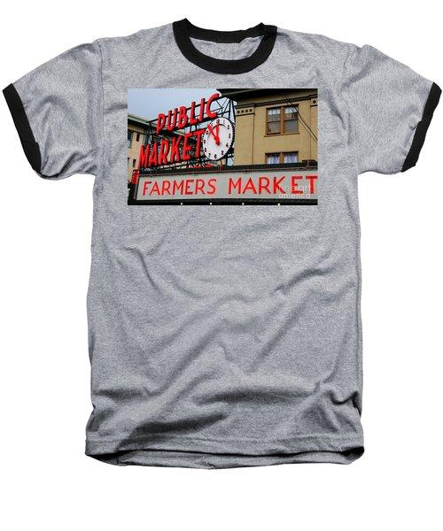 Pike Place Farmers Market Sign Baseball T-Shirt