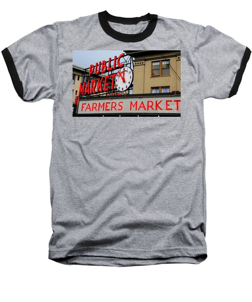 Pike Place Farmers Market Sign Baseball T-Shirt