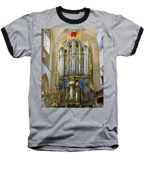 Pipe Organ In Breda Grote Kerk Baseball T-Shirt