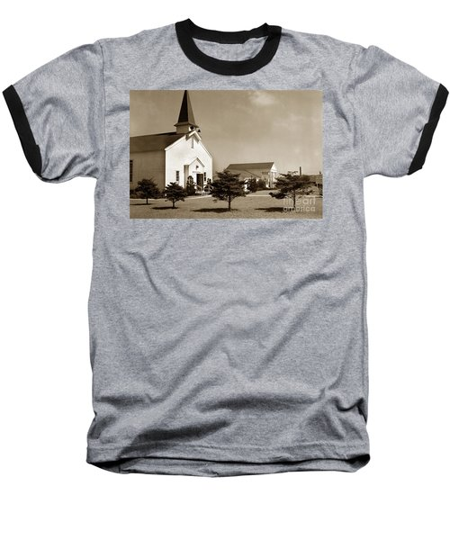 Post Chapel And Red Cross Building Fort Ord Army Base California 1950 Baseball T-Shirt