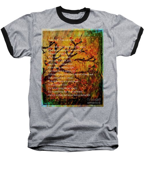 Prayer Of St. Francis Of Assisi  And Cherry Blossoms Baseball T-Shirt