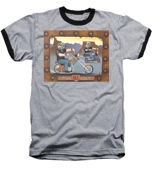 Pug Ugly M.c. Baseball T-Shirt