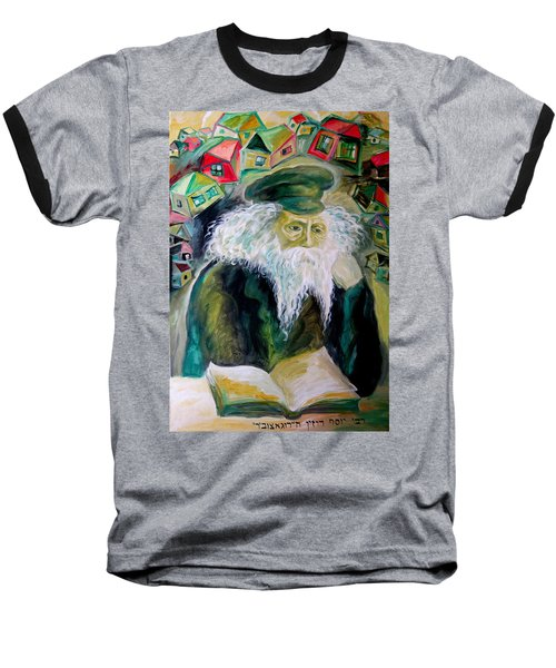 Rabbi Yosef Rosen The Rogatchover Gaon Baseball T-Shirt