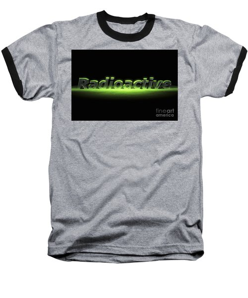 Radioactive Danger Baseball T-Shirt