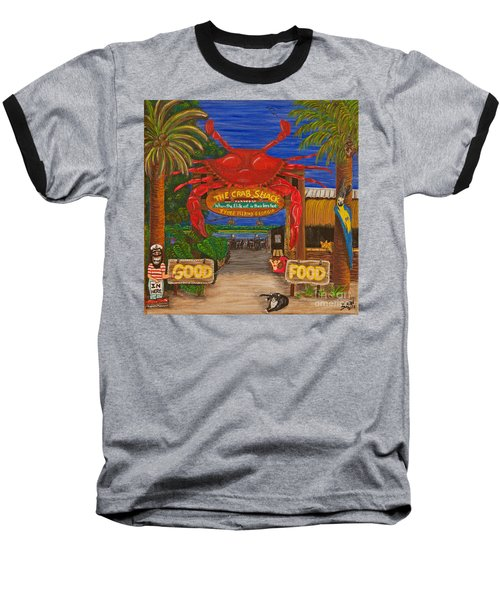 Ready For The Day At The Crab Shack Baseball T-Shirt