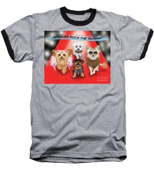 Rescues Rock The Runway Baseball T-Shirt