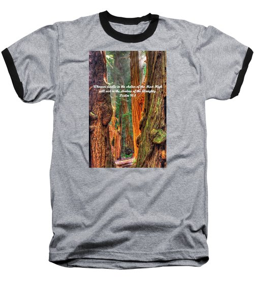 Rest In The Shadow Of The Almighty - Psalm 91.1 - From Sunlight Beams Into The Grove At Muir Woods Baseball T-Shirt by Michael Mazaika