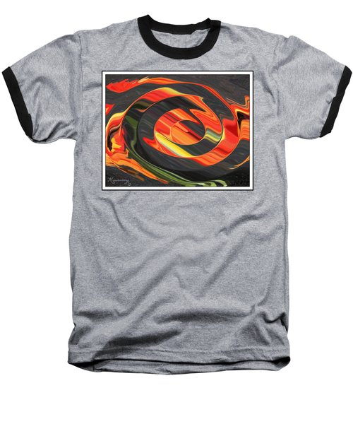 Baseball T-Shirt featuring the digital art Ring Of Fire by Mariarosa Rockefeller