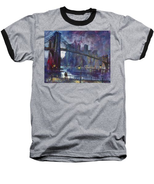 Romance By East River Nyc Baseball T-Shirt by Ylli Haruni