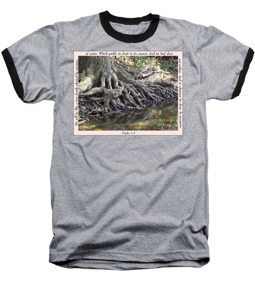 Roots With Verse Psalm 1 3 Baseball T-Shirt