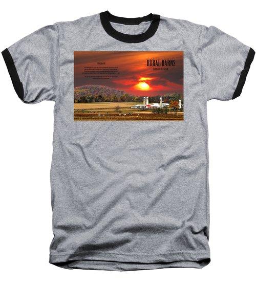 Baseball T-Shirt featuring the photograph Rural Barns  My Book Cover by Randall Branham
