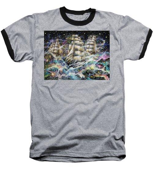 Sailing Among The Stars Baseball T-Shirt