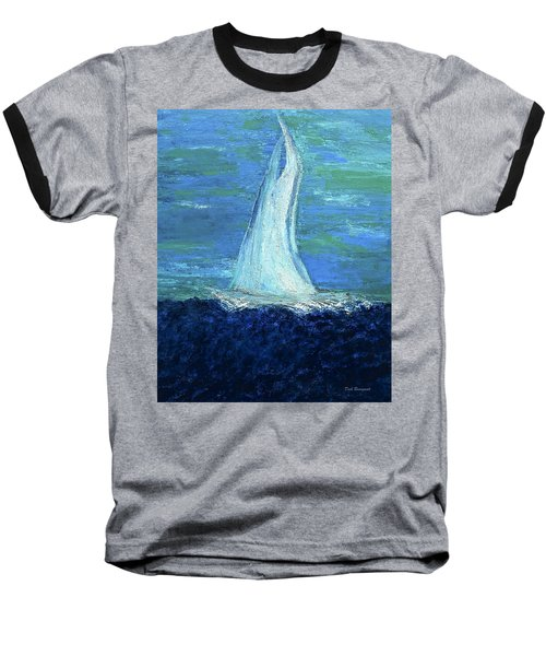 Sailing On The Blue Baseball T-Shirt by Dick Bourgault