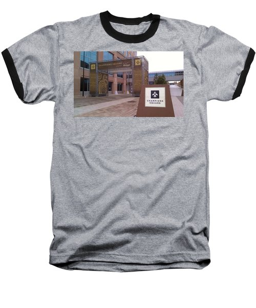 Saints - Champions Square - New Orleans La Baseball T-Shirt