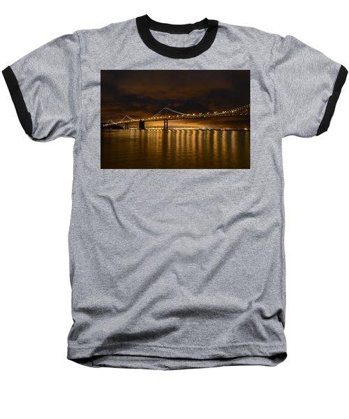 San Francisco - Bay Bridge At Night Baseball T-Shirt
