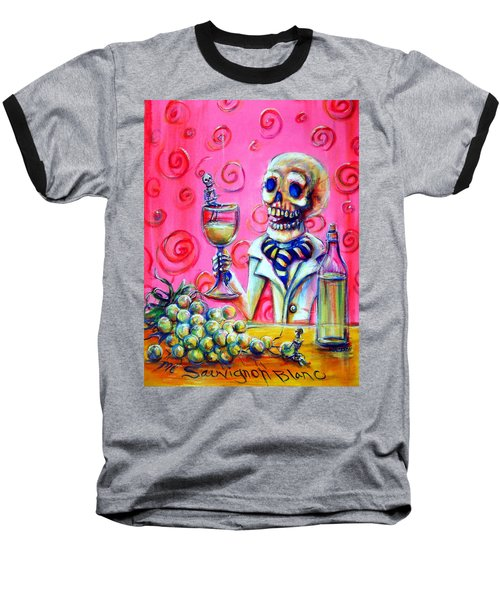 Mi Sauvignon Blanc Baseball T-Shirt