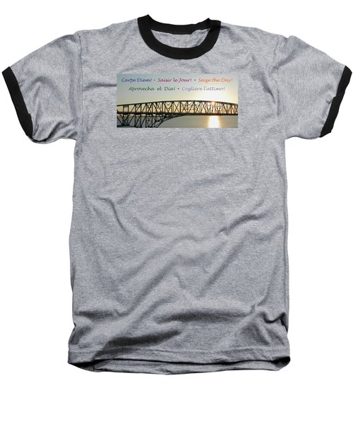 Seize The Day - Annapolis Bay Bridge Baseball T-Shirt by Emmy Marie Vickers