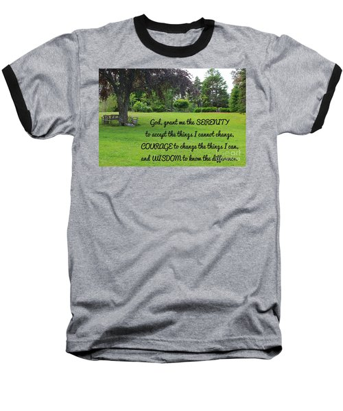 Serenity Prayer And Park Bench Baseball T-Shirt