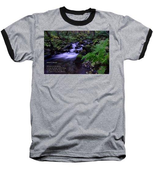 Serenity Prayer  Baseball T-Shirt by Jeff Swan