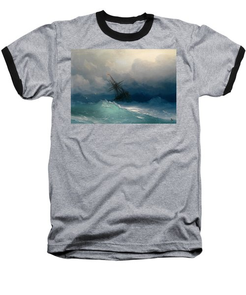 Ship On Stormy Seas Baseball T-Shirt by Ivan Konstantinovich Aivazovsky