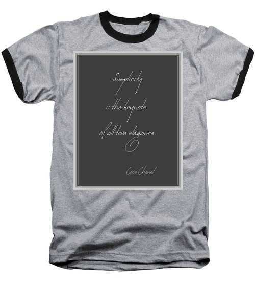 Simplicity And Elegance Baseball T-Shirt