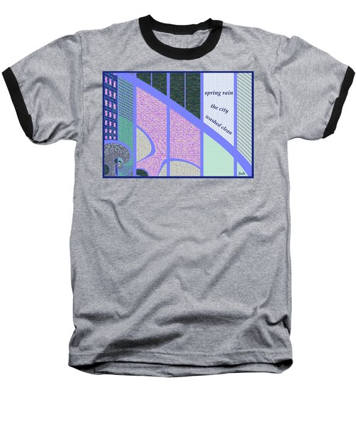 Baseball T-Shirt featuring the digital art Spring Rain Haiga by Judi Suni Hall