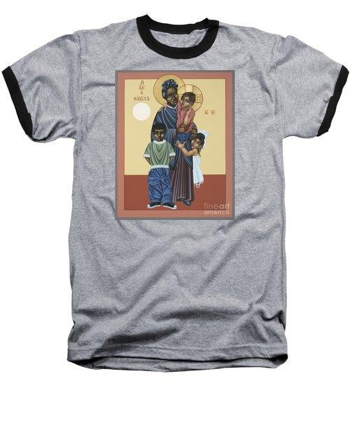 St. Josephine Bakhita Universal Sister 095 Baseball T-Shirt by William Hart McNichols