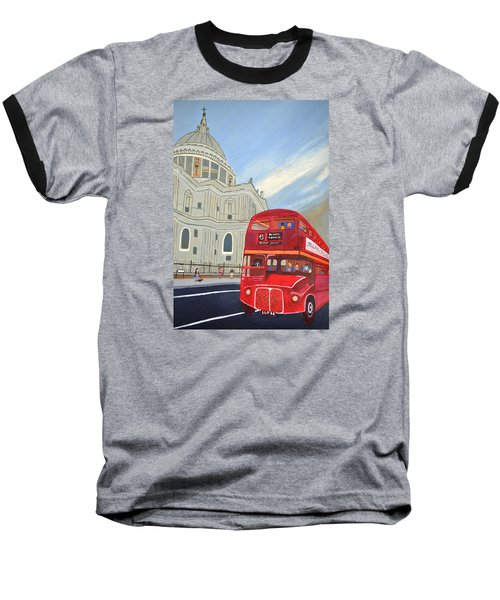 Baseball T-Shirt featuring the painting St. Paul Cathedral And London Bus by Magdalena Frohnsdorff