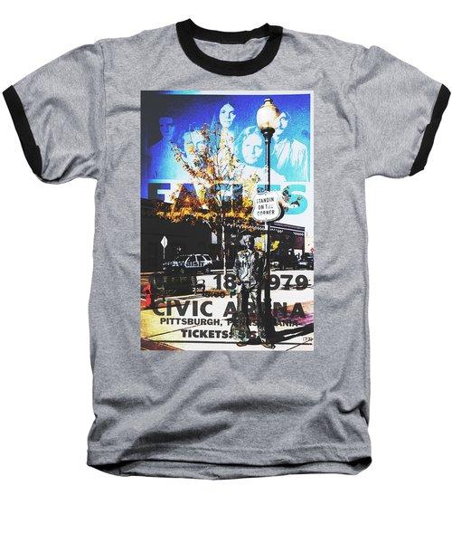 Standin On The Corner Baseball T-Shirt