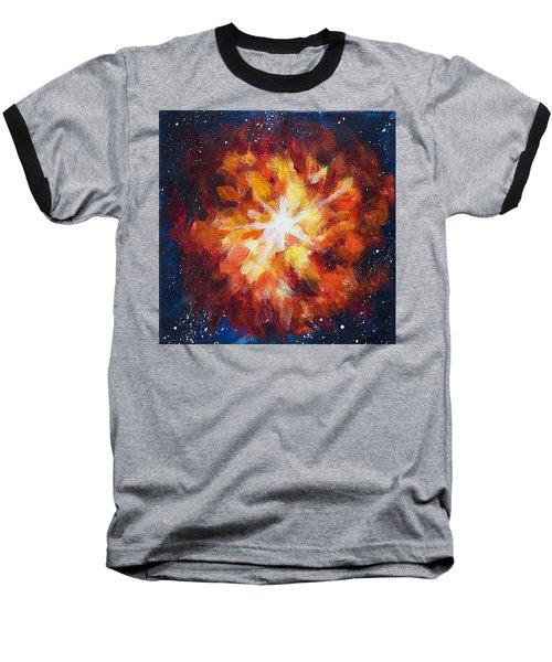 Supernova Explosion Baseball T-Shirt