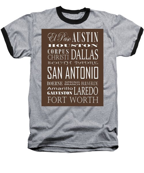 Texas Cities On Brown Baseball T-Shirt by Debbie Karnes