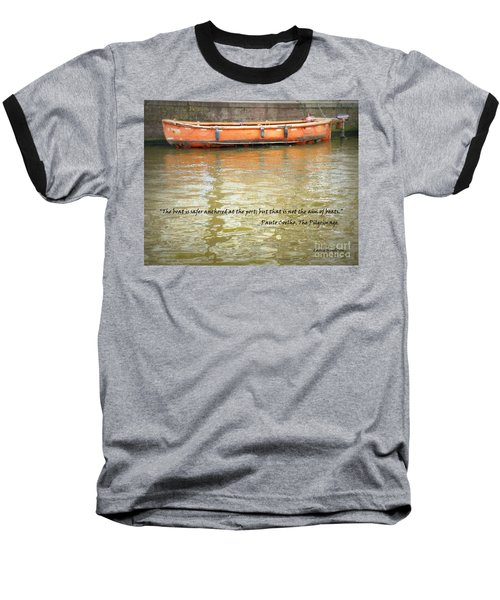 The Aim Of Boats Baseball T-Shirt by Lainie Wrightson