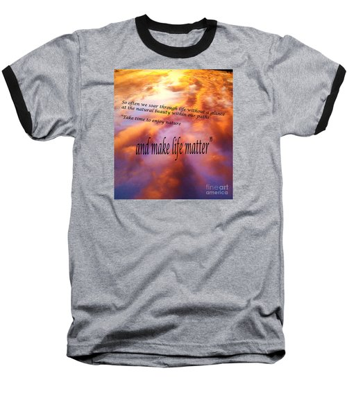 Baseball T-Shirt featuring the photograph The Beauty In Nature by Robin Coaker