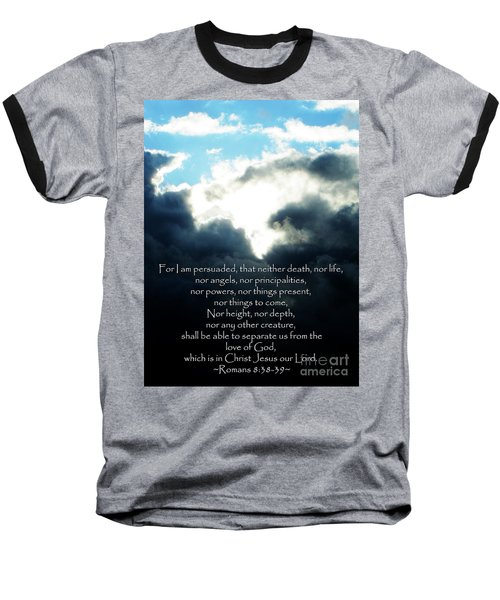 The Bible Romans 8 Baseball T-Shirt