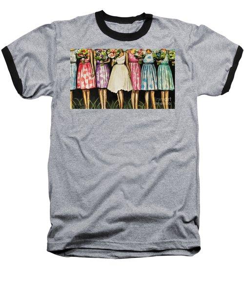 The Bride And Her Bridesmaids Baseball T-Shirt