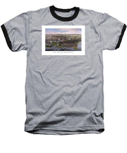 The City Of Washington Birds Eye View Baseball T-Shirt