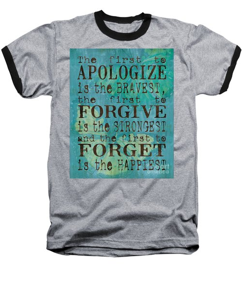 The First To Apologize Baseball T-Shirt