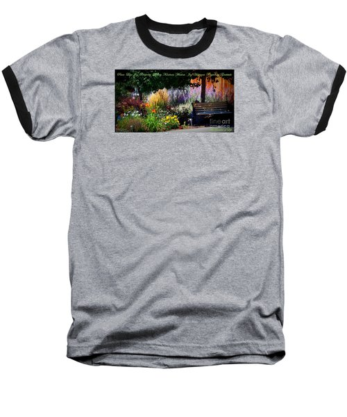The Garden Of Life Baseball T-Shirt by Bobbee Rickard