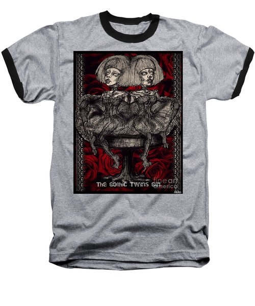 The Gothic Twin Girls Baseball T-Shirt