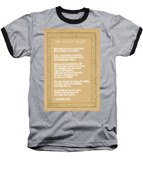 The Guest House Poem By Rumi Baseball T-Shirt