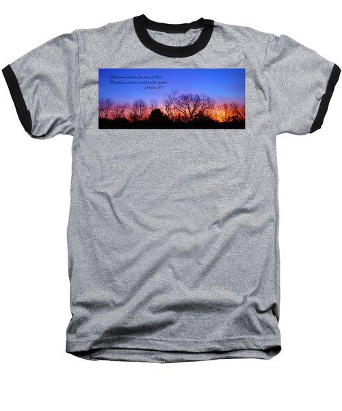 The Heavens Declare Baseball T-Shirt
