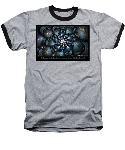 Baseball T-Shirt featuring the digital art The Lord Gave by Missy Gainer