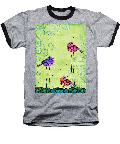 Three Birds - Spring Art By Sharon Cummings Baseball T-Shirt