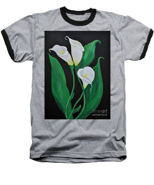 Baseball T-Shirt featuring the painting Three Calla Lilies On Black by Janice Rae Pariza