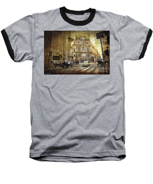 Time Traveling In Palermo - Sicily Baseball T-Shirt by Madeline Ellis