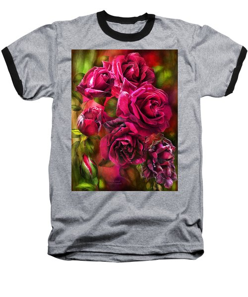 Baseball T-Shirt featuring the mixed media To Be Loved - Red Rose by Carol Cavalaris