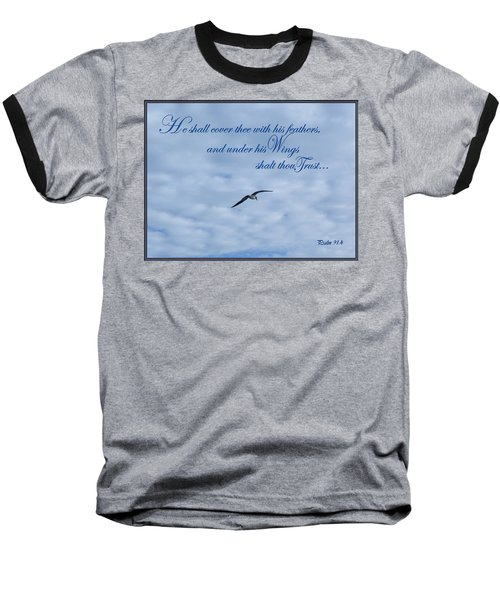 Under His Wings Baseball T-Shirt