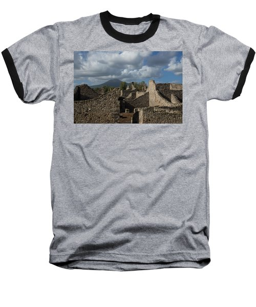 Vesuvius Towering Over The Pompeii Ruins Baseball T-Shirt